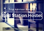 Trip Advisor Review: Bed Station Hostel